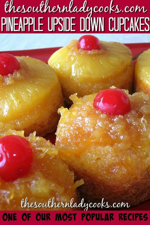 PINEAPPLE UPSIDE DOWN CUPCAKES - The Southern Lady Cooks