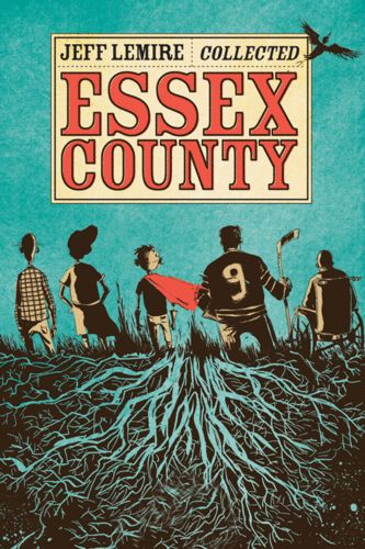 Jeff Lemire -- Essex County.... First one I read of his.... Graphic Literature....