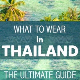 What to wear in Thailand: The dress code for Bangkok, beaches in Thailand, resorts and more