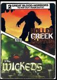 Horror Double Feature: Holler Creek Canyon/The Wickeds [DVD]