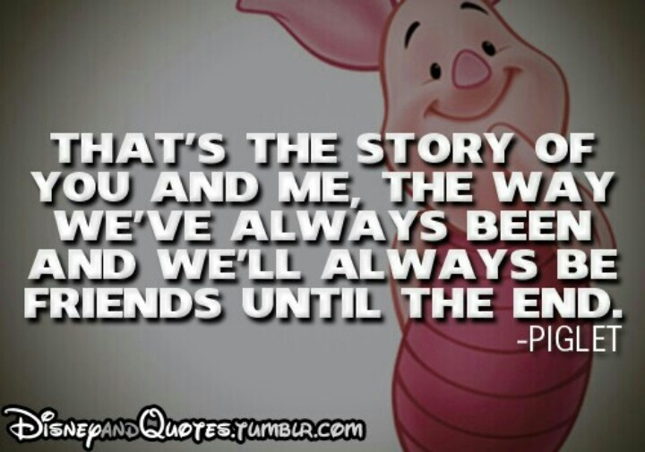 Quotes About Friendship Disney : Pooh and piglet friendship quotes quotesgram