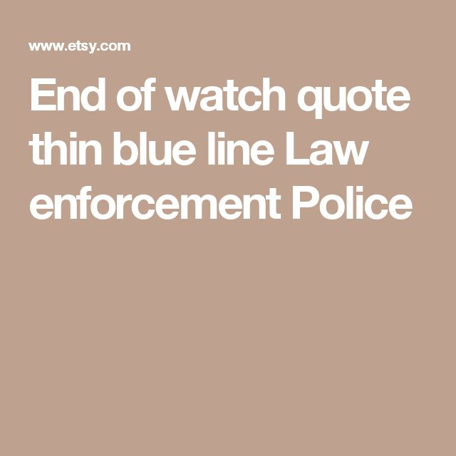 End Of Watch Quotes: 25+ Best Police Officer Quotes On Pinterest