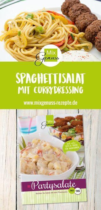 Spaghettisalat mit Currydressing – MixGenuss Blog