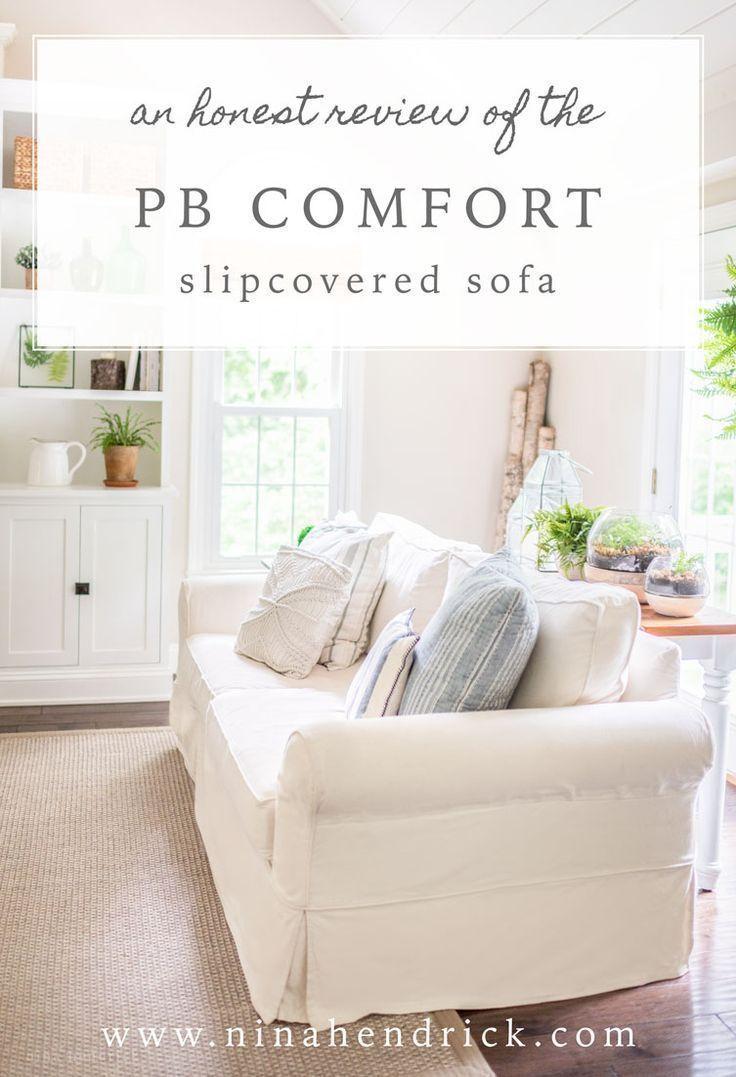 Pottery Barn Slipcovered Pb Comfort Sofa Review Living Room Decor On A Budget Family Room Design Pottery Barn Sofa