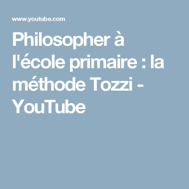 Philosopher à l'école primaire : la méthode Tozzi - YouTube