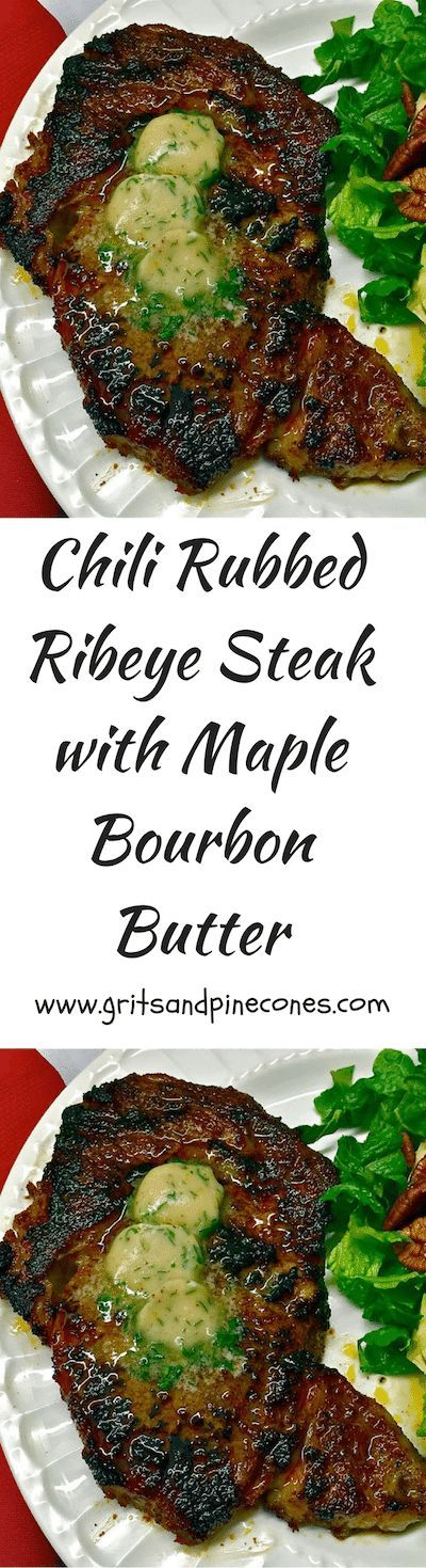 Chili-Rubbed Ribeye Steak with Maple-Bourbon Butter is a decadent Valentine's Day recipe and perfect for a romantic Valentines Day Dinner!   via /http/://www.pinterest.com/gritspinecones/