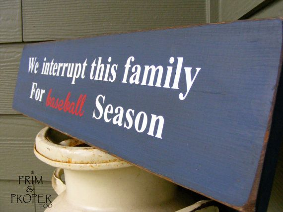 We Interrupt This Family For Baseball Season by PrimandProperToo, $17.00