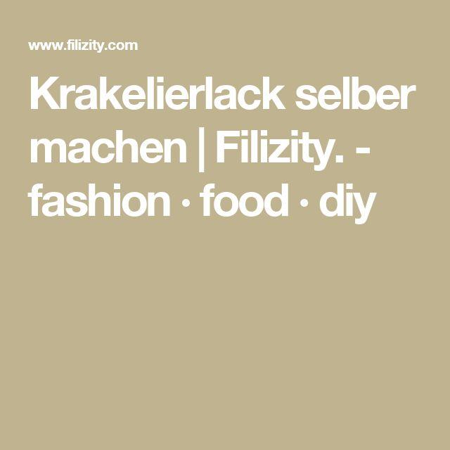 Krakelierlack selber machen | Filizity. - fashion · food · diy