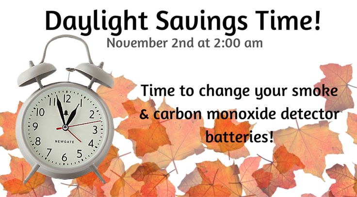 10/28/14:  CBH Homeowners! It's that time again... daylight savings ends November 2nd at 2:00 am. You'll be getting an extra hour of sleep, so be sure you can sleep soundly by changing the batteries in your smoke and carbon monoxide detectors. A good rule to live by: when you change the time, change the batteries!