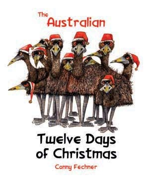 The 12 Days of Christmas    Twelve cross-eyed emus, Eleven limping lizards, Ten noisy numbats, Nine fat Koalas, Eight frill-necked lizards, Seven wobbly wombats, Six cackling cockies, Five pink galahs, Four kangaroos, Three magpies, Two lyrebirds, And a kookaburra in a gum tree.  Have fun romping through a traditional Christmas Carol, Australian style!