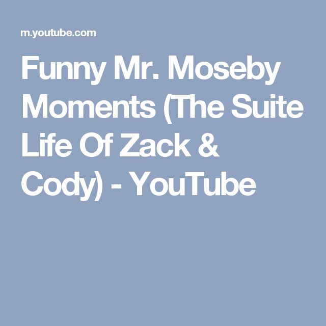 Funny Mr. Moseby Moments (The Suite Life Of Zack & Cody) - YouTube