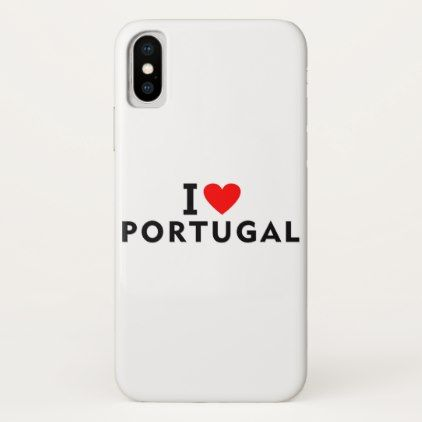 #I love Portugal country like heart travel tourism iPhone X Case - #country gifts style diy gift ideas