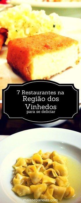 7 restaurantes na região dos vinhedos da Serra Gaúcha