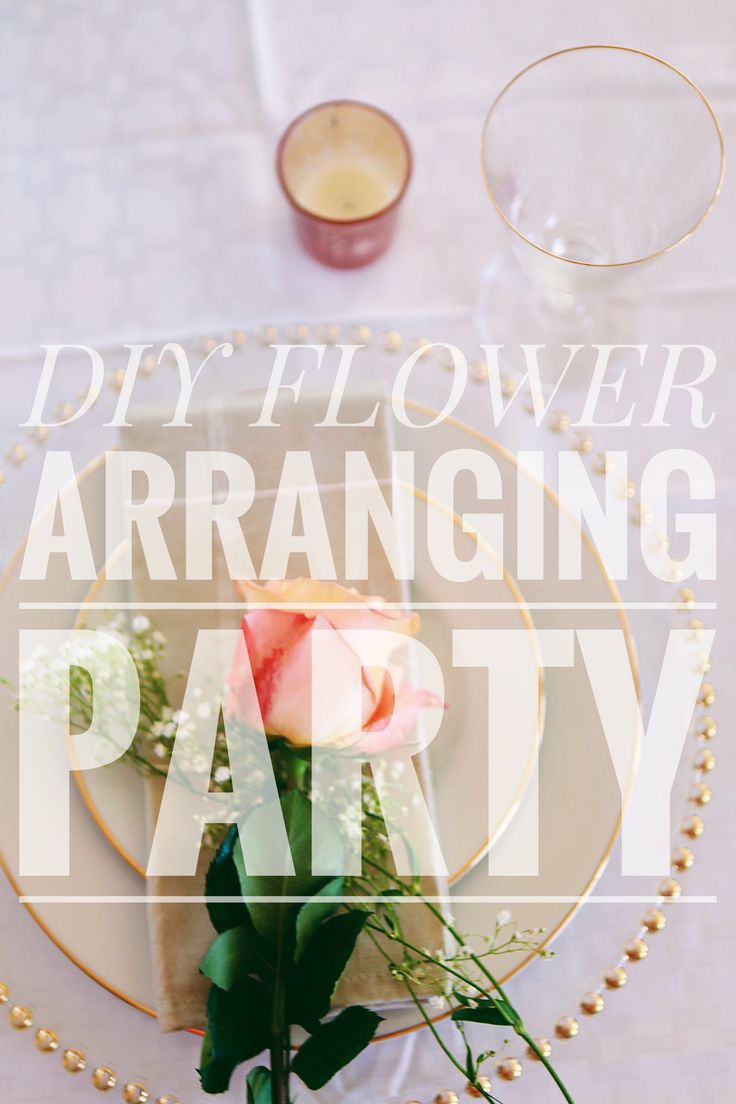 How to host a flower arranging party!