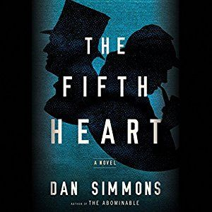 The Fifth Heart - A Novel - Dan Simmons