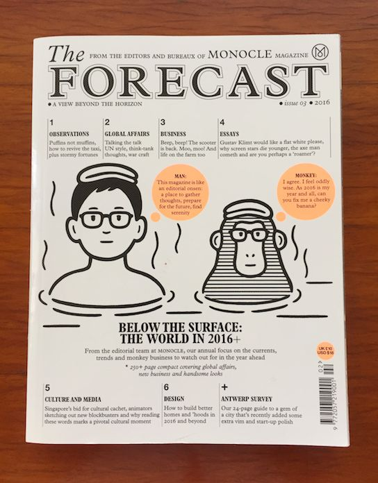 The Forecast -Monocle Magazine 2016