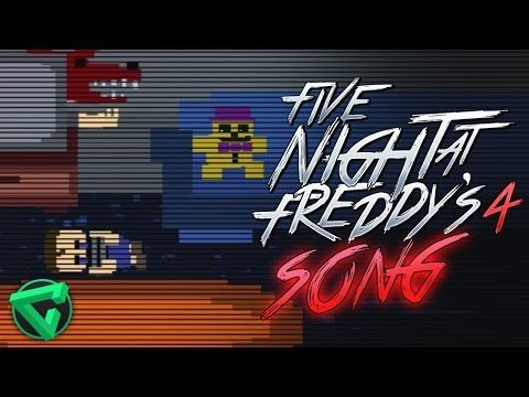FIVE NIGHTS AT FREDDY'S 4 SONG By iTownGamePlay (Canción) FNAF 4 - YouTube