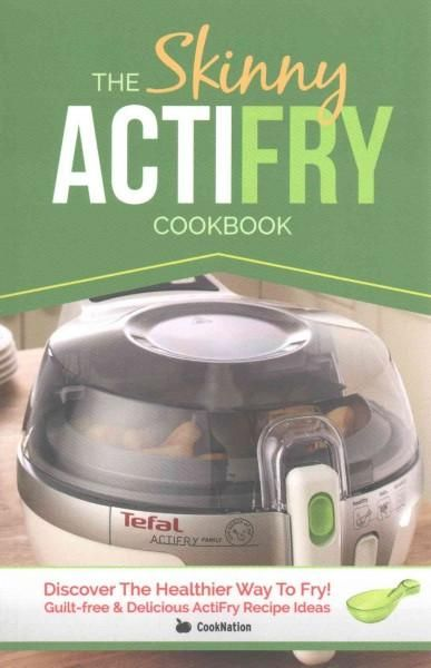 Discover the healthier way to fry! --Cover.