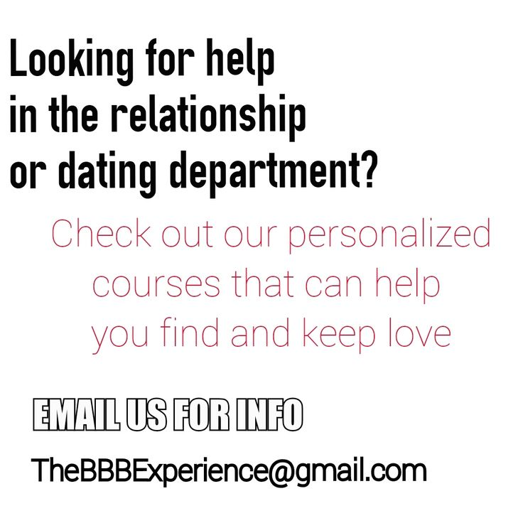 For dating & relationship coaching contact BBB! thebbbexperience@gmail.com We want to help you find LOVE or REPAIR your current relationship