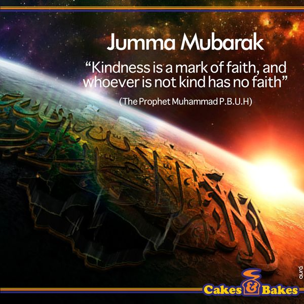 Have a ‪#‎BlessedJummah‬!  ‪#‎CakesandBakes‬ ‪#‎JummaMubarak‬ ‪#‎Jummah‬ ‪#‎Blessings‬ ‪#‎happiness‬ ‪#‎Muslims‬