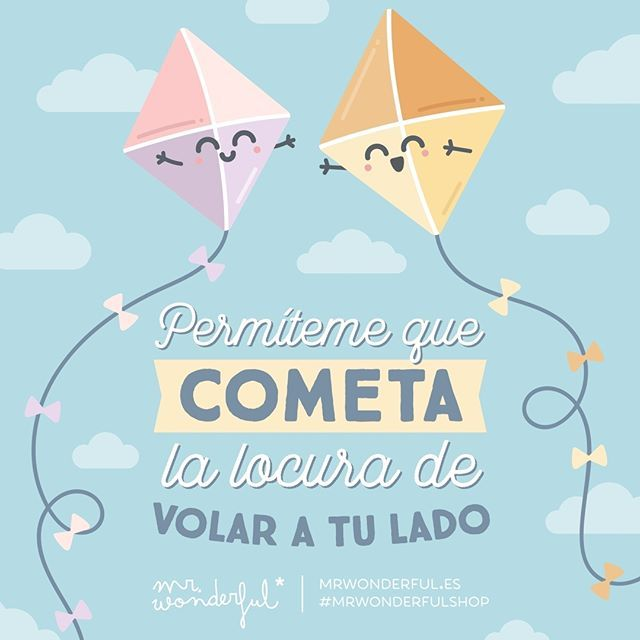 Contigo estoy en una nube. I am on cloud nine with you. #mrwonderfulshop #quotes