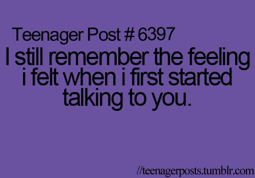 I Still Remember The First Time I Saw You. Lol | Teenage ...