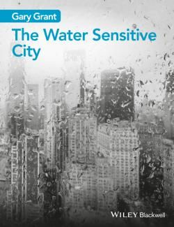 The Water Sensitive City / Gary Grant.