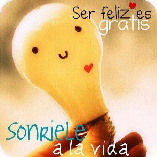 Sonríe a la vida... ser feliz es gratis :) ¡Buenos días amig@s de www.conideade.com! #happy #frasesdevida