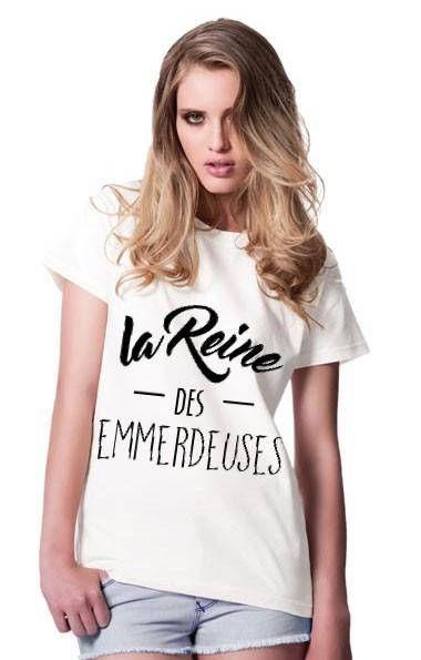 LA REINE des Emmerdeuses : T-shirt pour femme S à XXL