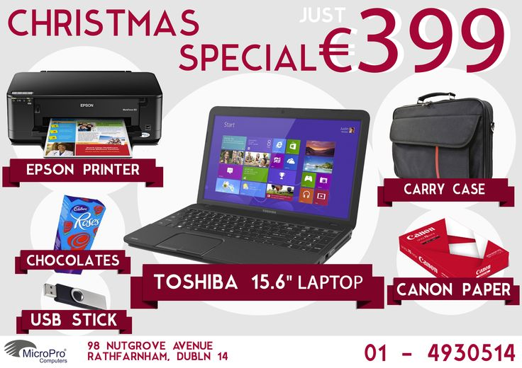Christmas Gift Idea #10 - A laptop bundle!  Behold: our first Christmas Bundle (and we have 3 specials this year, too!). €399 will get you a great and reliable TOSHIBA Laptop, super-fast multi-function printer/scanner/copier, carry case, paper and a USB stick . To top it all off, we'll add a box of chocolates with it. Sounds great? Give us a call about the specifications.