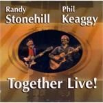 Randy Stonehill/Phil Keaggy Together Live! CD