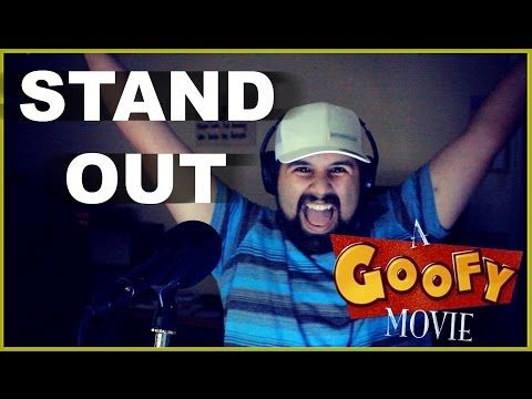 Stand Out (A Goofy Movie) - Caleb Hyles - YouTube