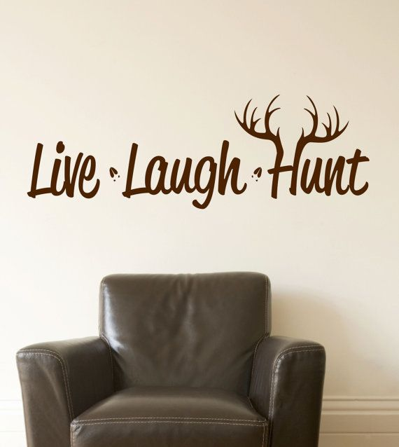 Hunting decor man cave live laugh hunt wall decal hunting vinyl decal deer by lucylews