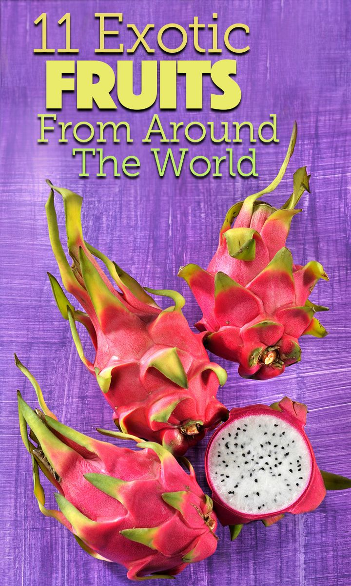 11 exotic fruits from around the world, flavor and how to eat   dragon fruit, passion fruit, lychee