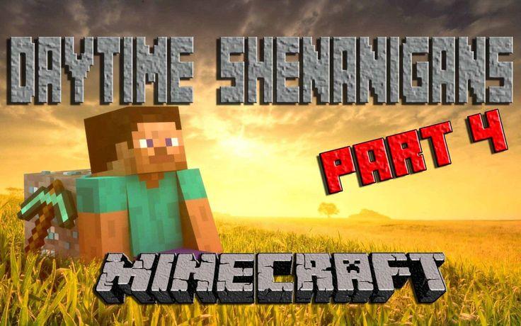 Minecraft || Daytime Shenanigans || Part 4 || sick with Shingles