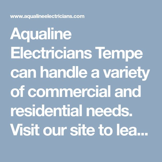 Aqualine Electricians Tempe can handle a variety of commercial and residential needs. Visit our site to learn more about our electrical contractors and services. Or dial (480) 681-4185 today. #ElectriciansTempeAZ #BestElectricianTempe #ElectricalServiceTempeAZ #ElectricalContractorsTempeAZ #AqualineElectriciansTempe