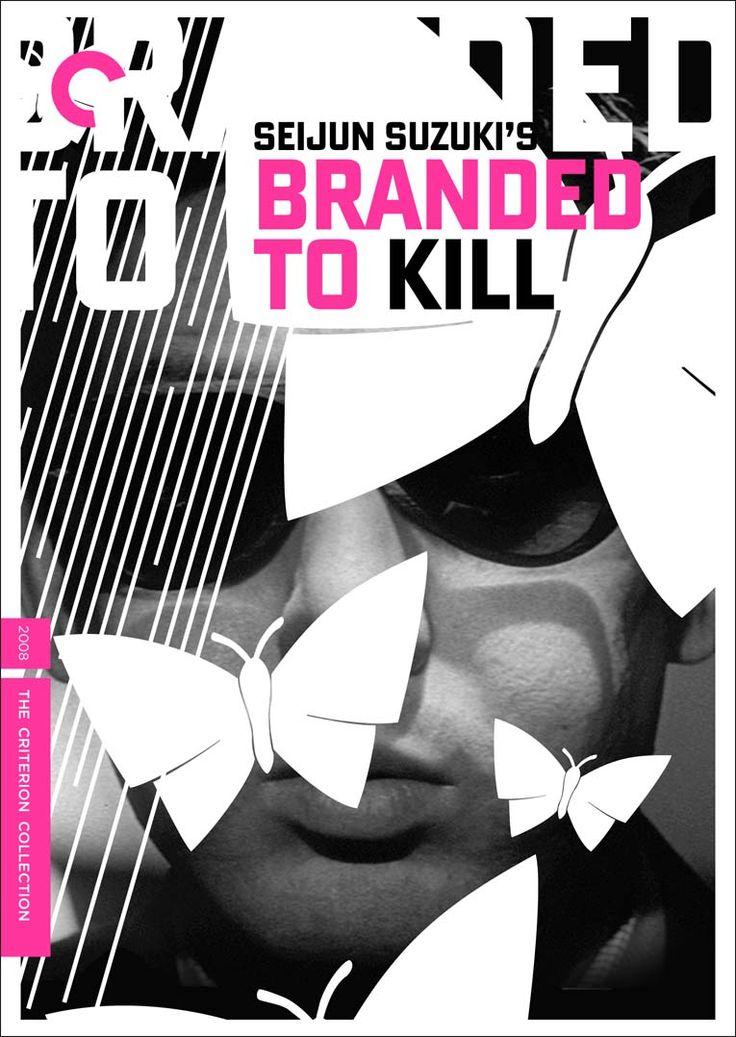 殺しの烙印 branded to kill http://www.imdb.com/title/tt0061882/?ref_=fn_al_tt_1 [] [1967] directed by Seijun Suzuki 鈴木 清順