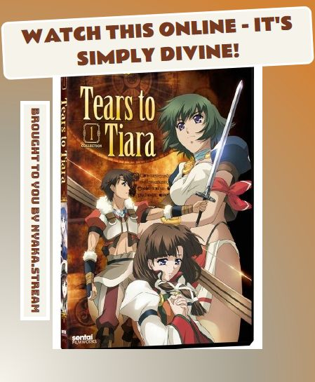 Watch Tears to Tiara Anime Online - All Episodes are always available on Nyaka at all times. Streaming dubs and subs for you to enjoy since forever!