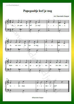 Papegaaitje leef je nog - Gratis bladmuziek van kinderliedjes in eenvoudige zetting voor piano. Piano leren spelen met bekende liedjes.