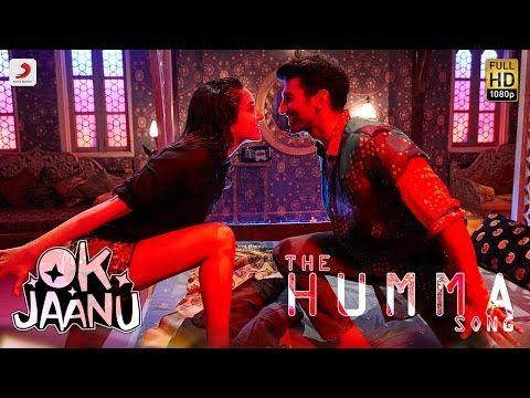 The Humma Song – OK Jaanu | Shraddha Kapoor | Aditya Roy Kapur | A.R. Rahman, Badshah, Tanishk - YouTube