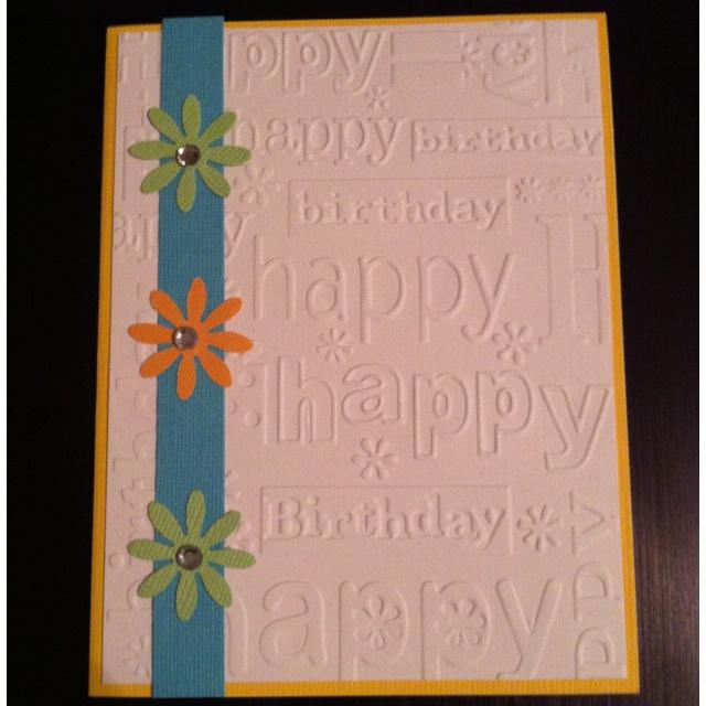 Card Making Ideas Using Embossing Folders Part - 29: Happy Birthday Card Using Cuttlebug Birthday Embossing Folder.