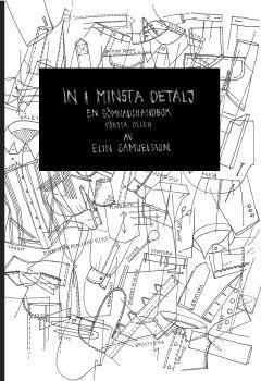 In i minsta detalj, Elin Samuelsson, Berättarföreningen Tellus