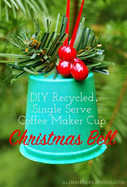 Recycled Single Serve Coffee Maker Cup Christmas Ornament Tutorial from www.glimmercreations.com. Great for an upcycled Christmas tree!