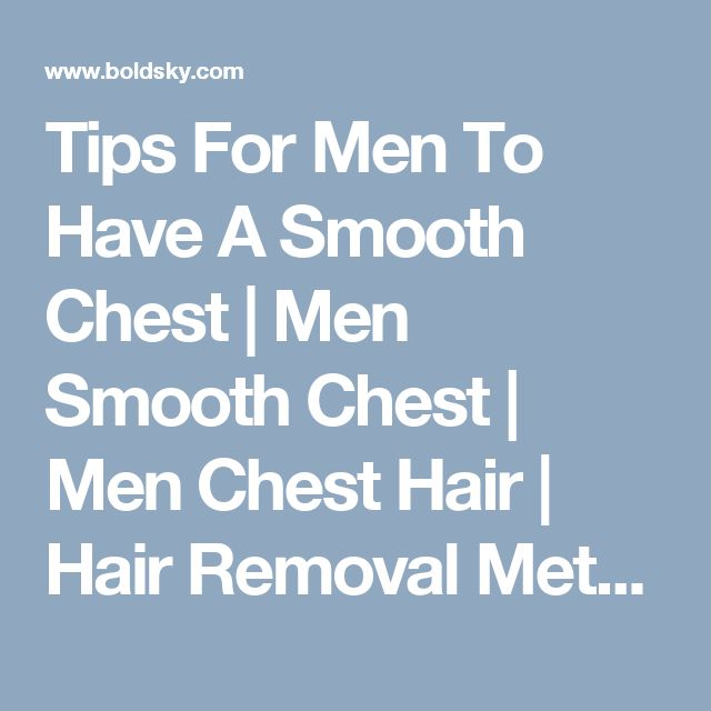 Tips For Men To Have A Smooth Chest | Men Smooth Chest | Men Chest Hair | Hair Removal Methods - BoldSky.com