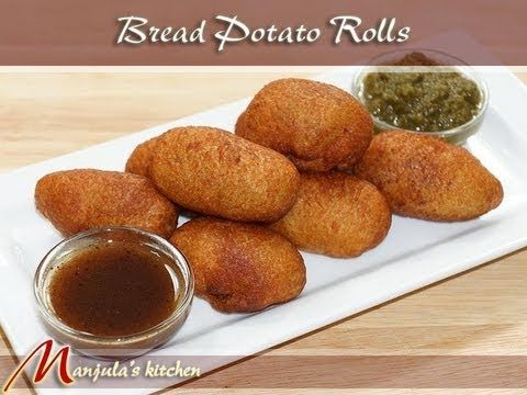 Bread Potato Rolls Recipe by Manjula, Indian Vegetarian Appetizers - YouTube
