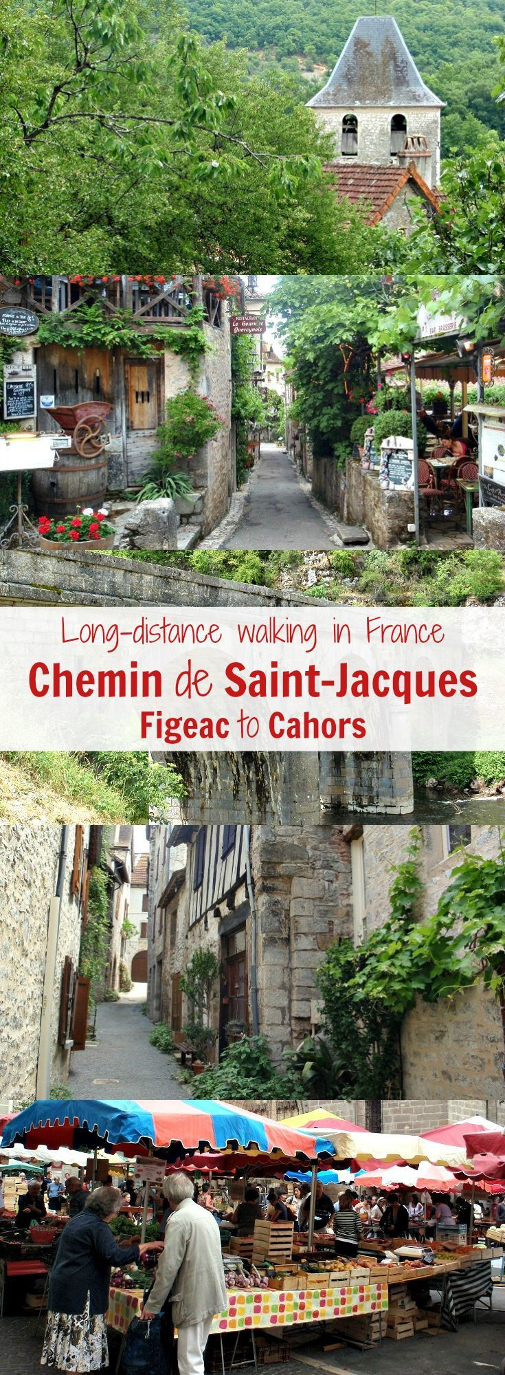 Discover France on a long-distance walk along the Chemin de Saint-Jacques from Figeac to Cahors