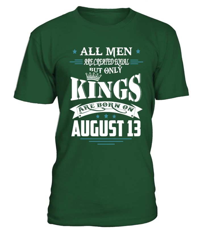 Kings are born on August 13   dad son shirts, father son matching shirts, father son shirts #sonshirts #giftforson #family #hoodie #ideas #image #photo #shirt #tshirt #sweatshirt #tee #gift #perfectgift #birthday #Christmas