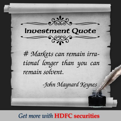 Quotes Markets can remain irrational longer then you