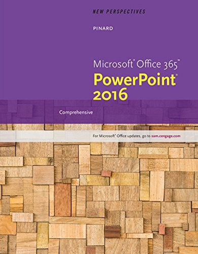 New Perspectives Microsoft Office 365 & PowerPoint 2016: Comprehensive