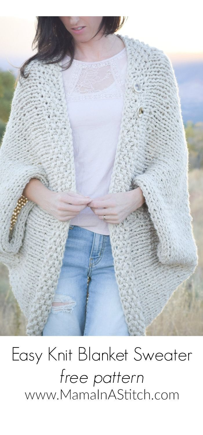 Easy Knit Blanket Sweater Pattern via @MamaInAStitch this free pattern for a cacoon is really simple and pretty! It's big and cozy and includes pictures.
